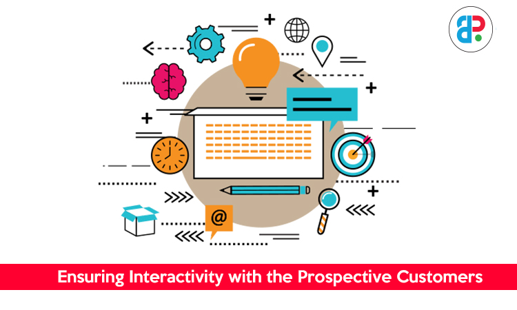 ensuring interactivity with the-prospective customers